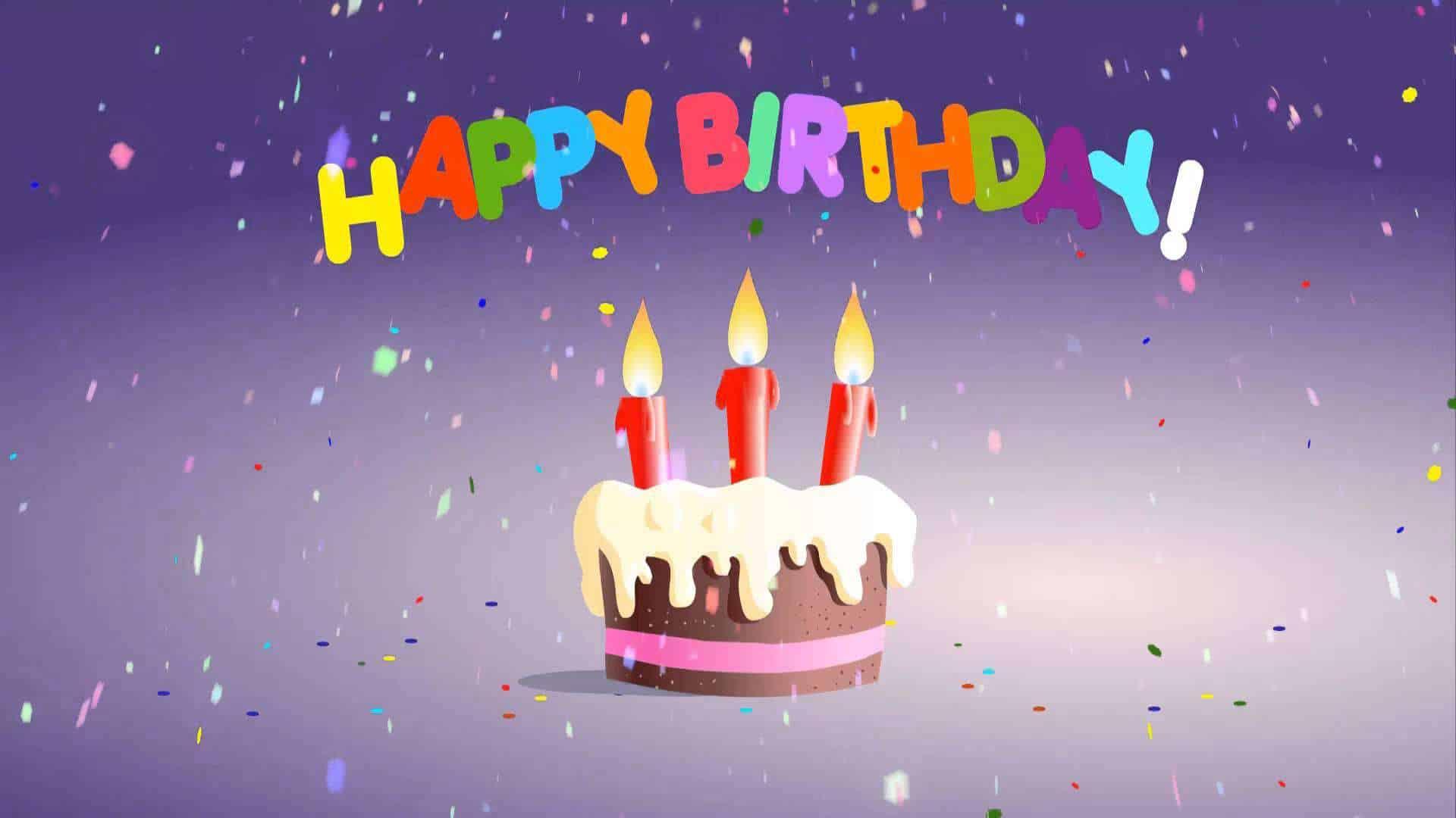 Happy Birthday Cards Happy Birthday To You Happy Birthday Wishes